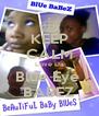 KEEP CALM Love Da Blue Eye  BABEZ - Personalised Poster A4 size