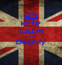 KEEP CALM Love Destiny  - Personalised Poster A4 size