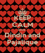 KEEP CALM love  Dindin and Pajalique - Personalised Poster A4 size