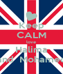 Keep CALM love Halima and  Mohamed - Personalised Poster A4 size