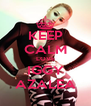 KEEP CALM LOVE IGGY AZALEA - Personalised Poster A4 size