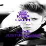 KEEP CALM  LOVE JUSTIN BIEBER - Personalised Poster A4 size