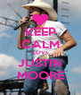 KEEP CALM LOVE JUSTIN MOORE - Personalised Poster A4 size