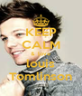 KEEP CALM &  love louis Tomlinson - Personalised Poster A4 size