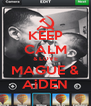 KEEP CALM & LOVE MAGUE & AiDEN - Personalised Poster A4 size