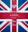 keep calm love mellissa  wilson - Personalised Poster A4 size