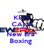 KEEP CALM LOVE  New Era  Boxing  - Personalised Poster A4 size
