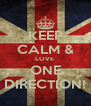 KEEP CALM & LOVE  ONE DIRECTION! - Personalised Poster A4 size