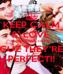 KEEP CALM &' LOVE  ONE DIRECTION  CUZ THEY'RE PERFECT!! - Personalised Poster A4 size