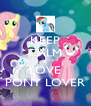 KEEP CALM & LOVE PONY LOVER - Personalised Poster A4 size