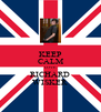KEEP CALM LOVE RICHARD WISKER - Personalised Poster A4 size