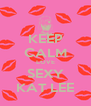 KEEP CALM LOVE SEXY KAT LEE - Personalised Poster A4 size