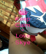 Keep Calm & Love Skye - Personalised Poster A4 size