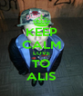 KEEP CALM LOVE TO ALIS - Personalised Poster A4 size