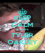 KEEP CALM & LOVE TYLER OAKLEY - Personalised Poster A4 size