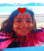 KEEP CALM LOVE YOU  MORE ANYTHINK PRINCESS - Personalised Poster A4 size