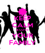KEEP CALM & LOVE YOUR FAMILY - Personalised Poster A4 size