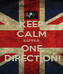 KEEP CALM LOVES ONE  DIRECTION! - Personalised Poster A4 size