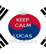 KEEP CALM  LUCAS EDUARDO - Personalised Poster A4 size