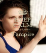 KEEP CALM Luke Love's Vampire  - Personalised Poster A4 size