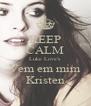 KEEP CALM Luke Love's Vem em mim Kristen - Personalised Poster A4 size