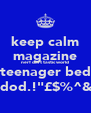 "keep calm magazine nerf dart tastic world teenager bed cool dod.!""£$%^&*()_+ - Personalised Poster A4 size"