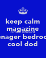 keep calm magazine nerf dart tastic world teenager bedroom  cool dod - Personalised Poster A4 size