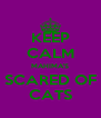 KEEP CALM MAHIMA'S SCARED OF CATS - Personalised Poster A4 size