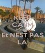 KEEP CALM Mandela Et NEST PAS LA - Personalised Poster A4 size