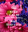 KEEP CALM MANUELA ABREU  And  Stay cool  - Personalised Poster A4 size