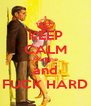 KEEP CALM Mariane and FUCK HARD - Personalised Poster A4 size