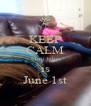 KEEP CALM Marii bday is June 1st - Personalised Poster A4 size