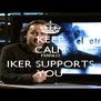 KEEP CALM MARILÓ IKER SUPPORTS YOU - Personalised Poster A4 size