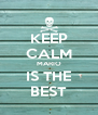 KEEP CALM MARIO IS THE BEST - Personalised Poster A4 size