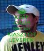 KEEP CALM MERT EGY RIASZTÓT LEVEREK - Personalised Poster A4 size