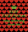 KEEP CALM Michael AND stop bitching  over lexi - Personalised Poster A4 size
