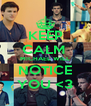 KEEP CALM  MICHAEL WILL NOTICE YOU <3 - Personalised Poster A4 size