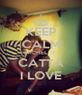 KEEP CALM MICHEL  Y  CATTA I LOVE - Personalised Poster A4 size