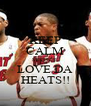 KEEP CALM MISS SUE LOVE DA HEATS!! - Personalised Poster A4 size