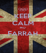 KEEP CALM MO FARRAH  - Personalised Poster A4 size