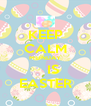 KEEP CALM MONDAY     IS EASTER - Personalised Poster A4 size