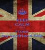 KEEP CALM more I love  my boyfriend Rafa - Personalised Poster A4 size