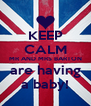 KEEP CALM MR AND MRS BARTON are having a baby! - Personalised Poster A4 size
