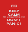 KEEP CALM MR MAINWARING AND DON'T PANIC! - Personalised Poster A4 size