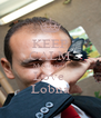 KEEP CALM Muhammad Love  Lobna - Personalised Poster A4 size