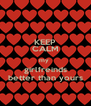 KEEP CALM my  girlfreinds better than yours - Personalised Poster A4 size