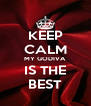KEEP CALM MY GODIVA IS THE BEST - Personalised Poster A4 size