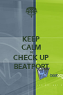 KEEP CALM 'N' CHECK UP BEATPORT - Personalised Poster A4 size