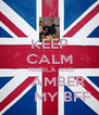 KEEP CALM   NABILA AND      AMBER         MY BFF  - Personalised Poster A4 size