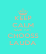 KEEP CALM NAHI TOH  CHOOSS LAUDA - Personalised Poster A4 size